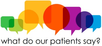 What do our patients say?